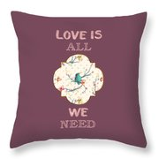 Love Is All We Need Typography Hummingbird And Butterflies Throw Pillow