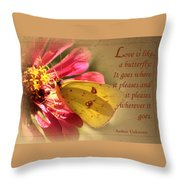 Love Is Like A Butterfly Throw Pillow