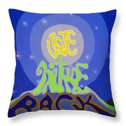 Love Nature Back Throw Pillow by Jaison Cianelli
