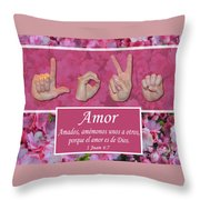 Love One Another Spanish Throw Pillow