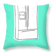 Love You To The Refrigerator- Art By Linda Woods Throw Pillow