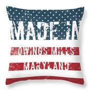 Made In Owings Mills, Maryland Throw Pillow