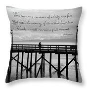 Make A Small Moment A Great Moment - Black And White Art Throw Pillow