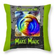 Make Magic Throw Pillow