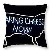 Making Cheese Now Throw Pillow