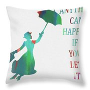 Marry Poppins Quote Throw Pillow