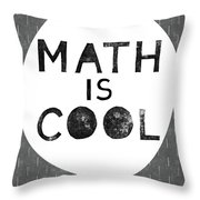 Math Is Cool- Art By Linda Woods Throw Pillow