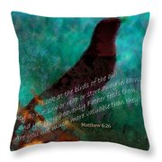 Matthew Six Verse Twenty Six Throw Pillow