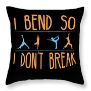Mb 1142 Fitness Bend Dont Break 500 Throw Pillow