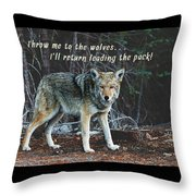 Menacing Wolf In The Woods Lead The Pack Throw Pillow