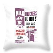 Vintage Milk Trucker Fda Warning  Throw Pillow