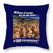 Millions Of Troops Are On The Move Throw Pillow