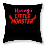Mommys Little Monster Clothing For Everyone Halloween Scary Love Mom Gift Or Present Sibling Clothi Throw Pillow