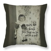 Moppets Quote Throw Pillow
