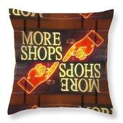 More Shops Throw Pillow