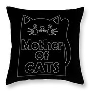 Mother Of Cats 2 Throw Pillow