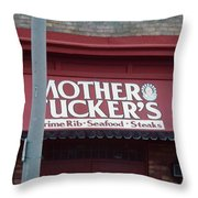 Mother Tuckers Throw Pillow