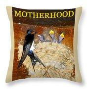 Motherhood Inspirational Throw Pillow