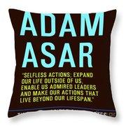 Motivational Quotes - Adam Asar Throw Pillow