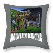 Mountain Dancing T Shirt 2 Throw Pillow