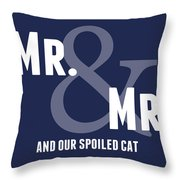 Mr And Mr And Cat Throw Pillow
