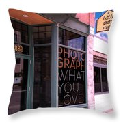 Mr. Photographer Photograph What You Love  Throw Pillow