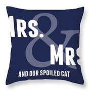 Mrs And Mrs And Cat- Blue Throw Pillow