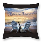 Music Is The Art Of The Soul Throw Pillow