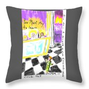 Must I Stay? Throw Pillow