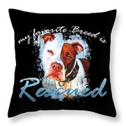 My Favorite Breed Is Rescue Watercolor 3 Throw Pillow