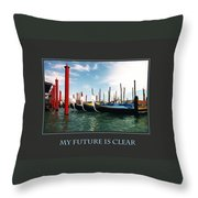 My Future Is Clear Throw Pillow
