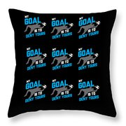 My Goal Is To Deny Yours Goalie Pattern Throw Pillow