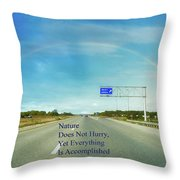 Nature Does Not Hurry Rest Area Throw Pillow