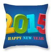 New Year 2015 Throw Pillow
