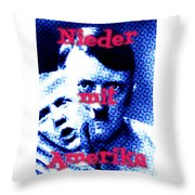 Nieder Mit Amerika Throw Pillow