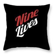Nine Lives Funny Cat Apparel Throw Pillow