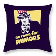 No Room For Rumors - Uncle Sam Throw Pillow