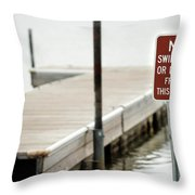 No Swimming Or Diving Throw Pillow