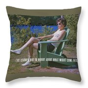No Worries Quote Throw Pillow