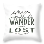 Not All Who Wander Green Throw Pillow