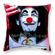 Not My President Throw Pillow