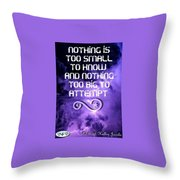 Nothing Too Small Throw Pillow