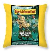 Now In Colorado Time Throw Pillow