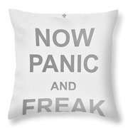 Now Panic 0 Throw Pillow