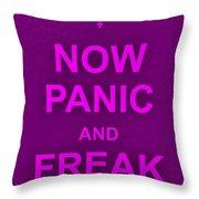 Now Panic 14 Throw Pillow