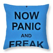 Now Panic 21 Throw Pillow