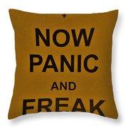 Now Panic 23 Throw Pillow