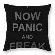 Now Panic 30 Throw Pillow