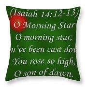 O Morning Star Throw Pillow