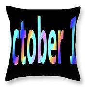 October 14 Throw Pillow